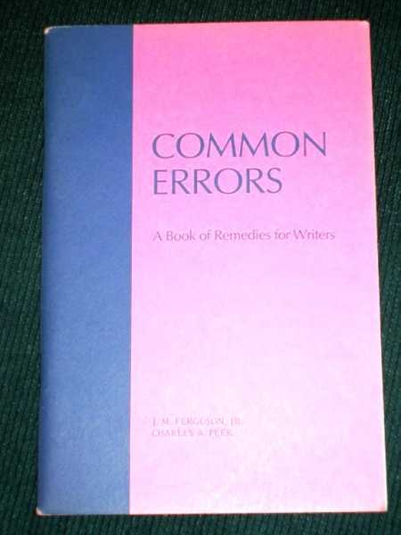 Image for Common Errors: A Book of Remedies for Writers