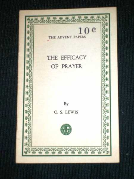 Image for Efficacy of Prayer, The (The Advent Papers)
