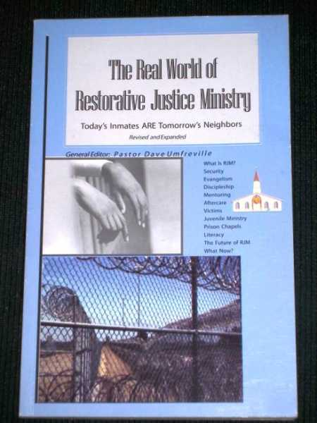 Image for Real World of Restorative Justice Ministry, The