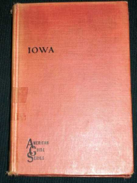 Image for Iowa: A Guide to the Hawkeye State (American Guide Series)