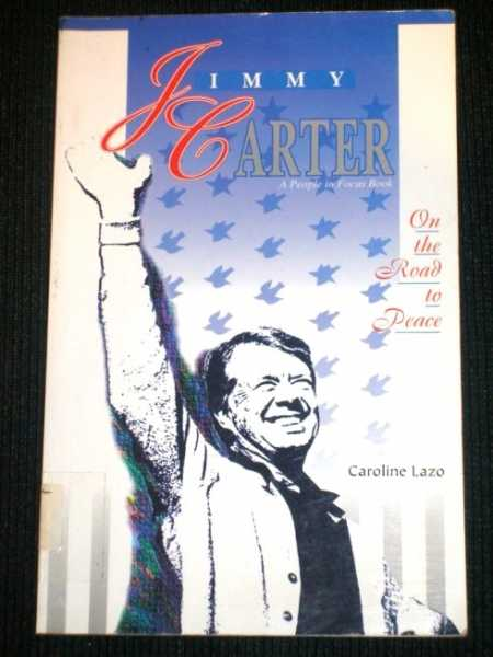 Image for Jimmy Carter: On the Road to Peace (A People in Focus Book)