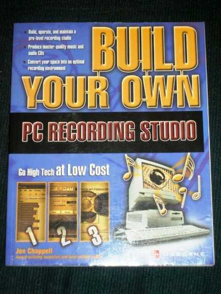 Image for Build Your Own PC Recording Studio