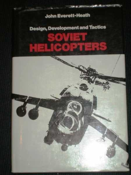 Image for Soviet Helicopters: Design, Development and Tactics