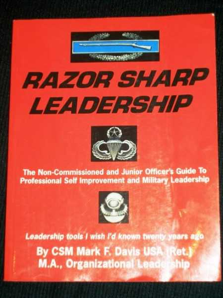 Image for Razor Sharp Leadership: The Non-Commissioned and Junior Officer's Guide to Professional Self Improvement and Military Leadership