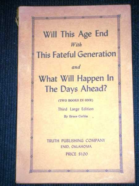 Image for Will This Age End with This Fateful Generation and What Will Happen in the Days Ahead? (Two Books in One)