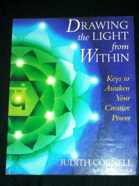 Image for Drawing the Light from Within: Keys to Awaken Your Creative Power