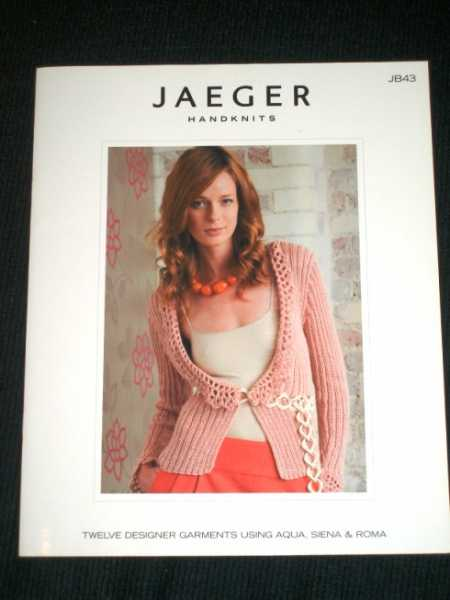 Image for Jaeger Handknits JB43: Twelve Designer Garments using Aqua, Siena & Roma
