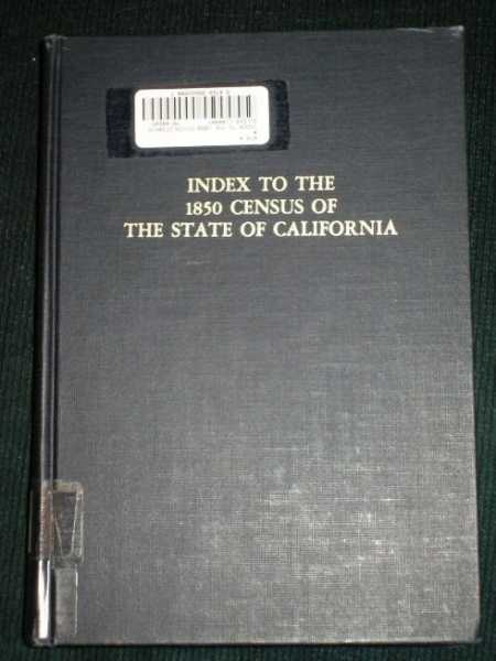 Image for Index to the 1850 Census of the State of California
