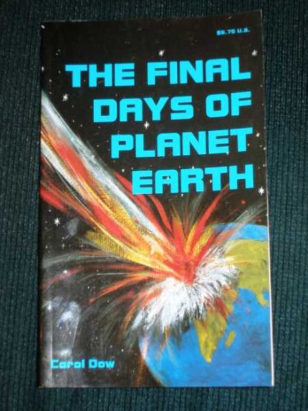 Image for Final Days of Planet Earth, The