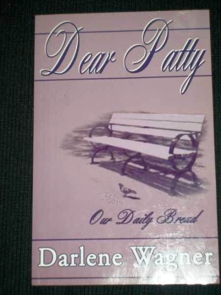 Image for Dear Patty - Our Daily Bread