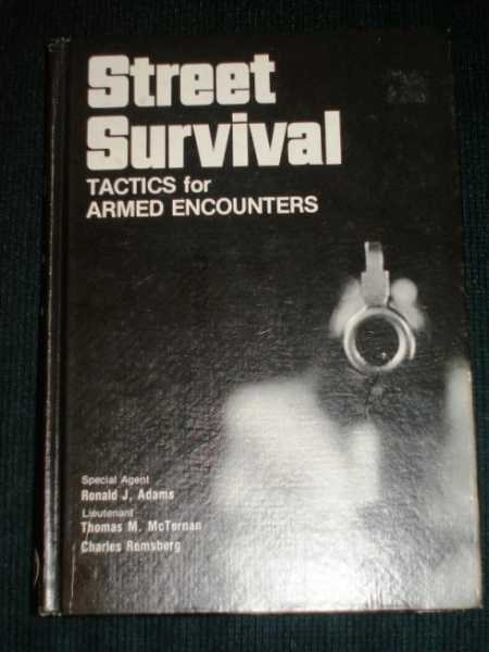 Image for Street Survival: Tactics for Armed Encounters