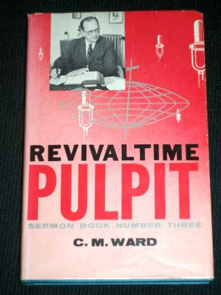 Image for Revivaltime Pulpit - Sermon Book Number Three (# 3)