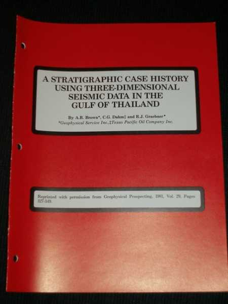 Image for Stratigraphic Case History Using Three-Dimensional Seismic Data in the Gulf of Thailand, A