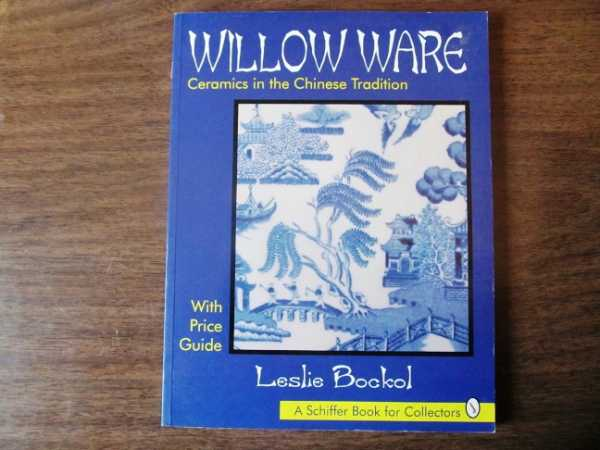 Image for Willow Ware: Ceramics in the Chinese Tradition (with Price Guide)