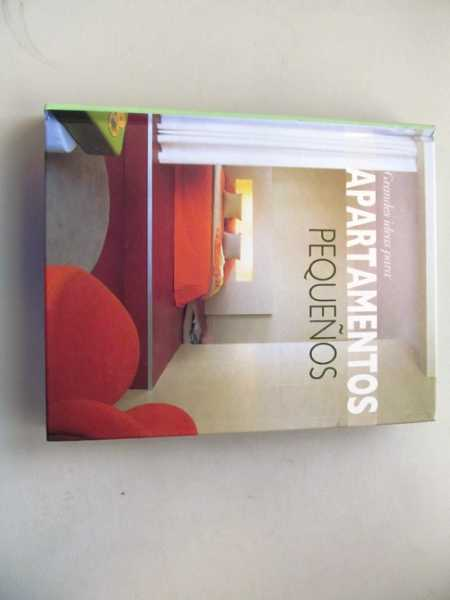 Image for Grandes Ideas Para Apartmentos Pequenos