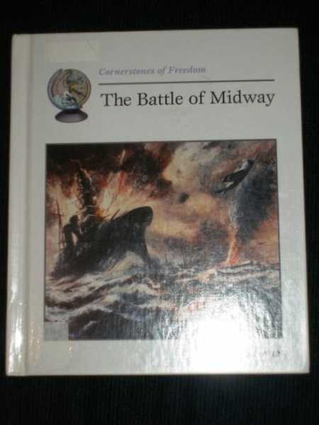 Image for The Battle of Midway (Cornerstones of Freedom)