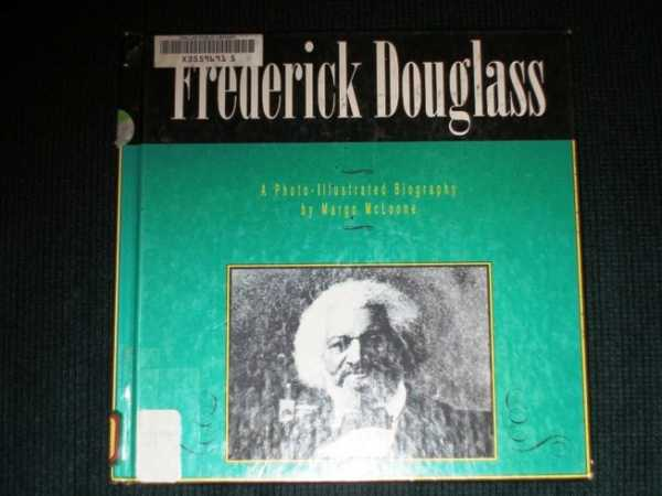 Image for Frederick Douglass: A Photo-Illustrated Biography
