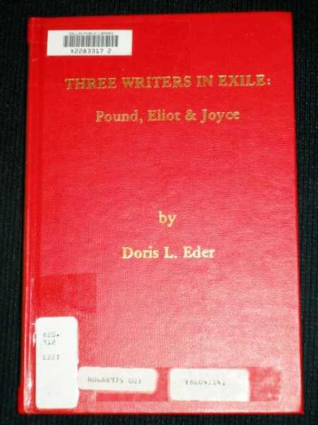 Image for Three writers in exile : Pound, Eliot & Joyce