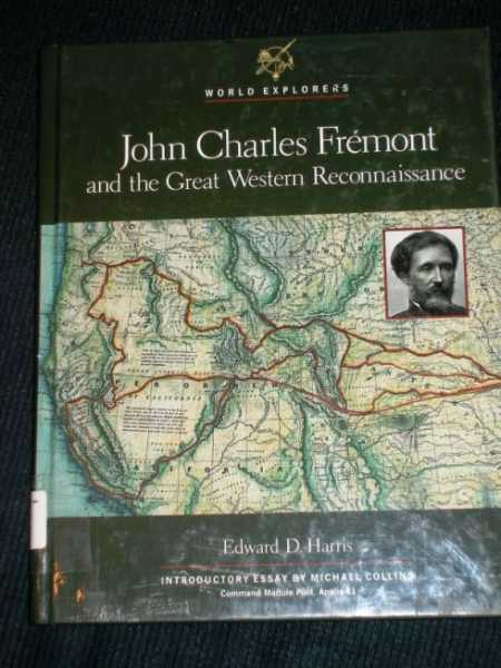 Image for John Charles Frémont and the Great Western Reconnaissance