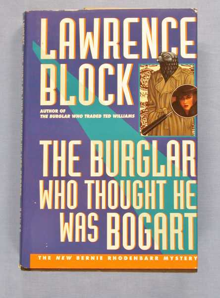 Image for The Burglar Who Thought He Was Bogart (Bernie Rhodenbarr Mystery Ser., No. 7)