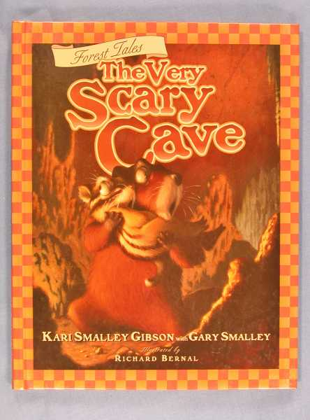 Image for The Very Scary Cave : A Story about Building Confidence (Forest Tales Ser., No. 2)