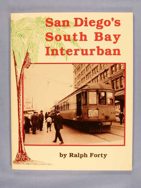 Image for San Diego's South Bay Interurban (Special Ser., No. 106)