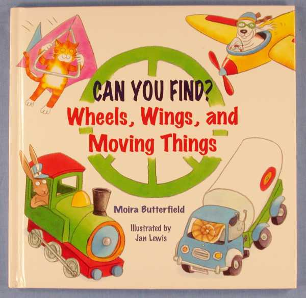 Image for Can You Find?  Wheels, Wings, and Moving Things