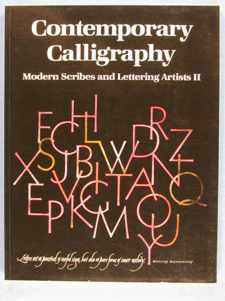 Image for Contemporary Calligraphy Modern Scribes and Lettering Artists II