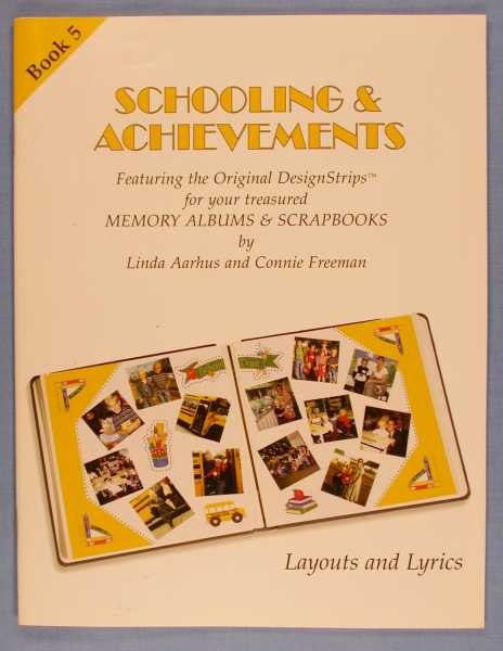 Image for Schooling & Achievements; (Layouts and Lyrics Book 5)