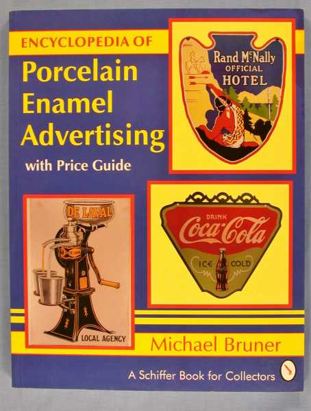 Image for Encyclopedia of Porcelain Enamel Advertising: With Price Guide