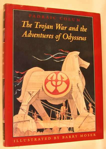 Image for The Trojan War and the Adventures of Odysseus