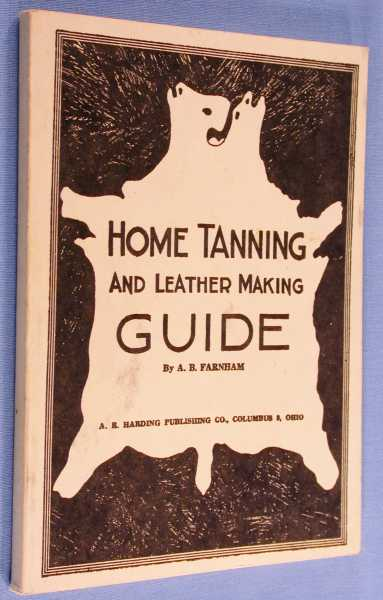 Image for Home Tanning and Leather Making Guide