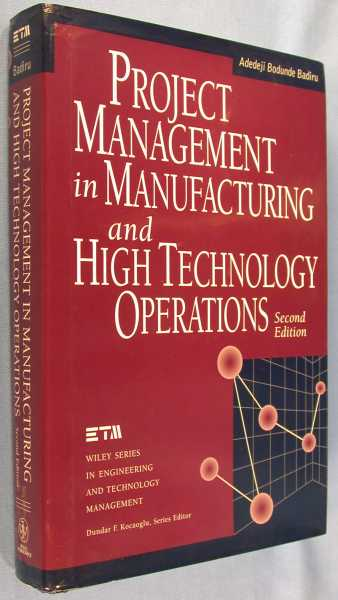 Image for Project Management in Manufacturing and High Technology Operations - 2nd Edition