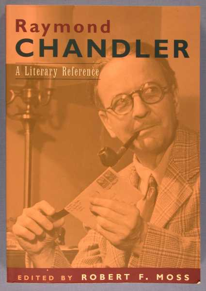 Image for Raymond Chandler: A Literary Reference