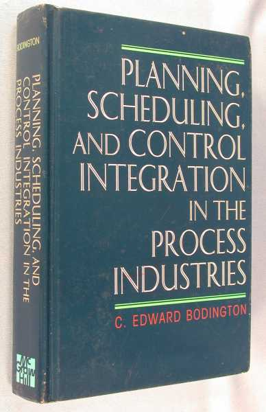 Image for Planning, Scheduling, and Control Integration in the Process Industries