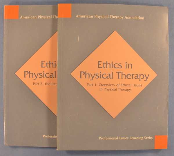 Image for Ethics in Physical Therapy - Part 1: Overview of Ethical Issues in Physical Therapy; Part 2: The Patient and Society