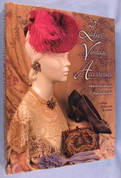 Image for Ladies' Vintage Accessories: Identification & Value Guide