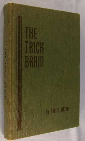 Image for The Trick Brain (The Fitzkee Trilogy, Book 2)