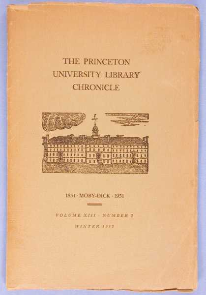 Image for The Princeton University Library Chronicle: Moby Dick 1851 - 1951 (Volume XIII, Number 2, Winter 1952)