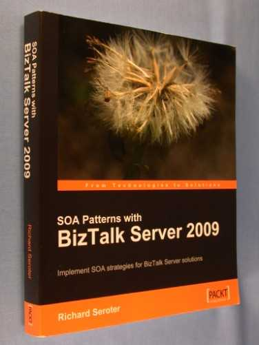 Image for SOA Patterns With Biztalk Server 2009