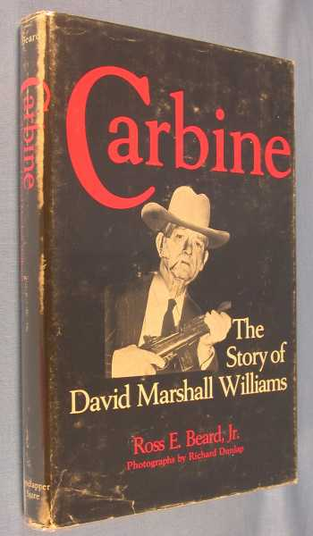 Image for Carbine: The Story of David Marshall Williams