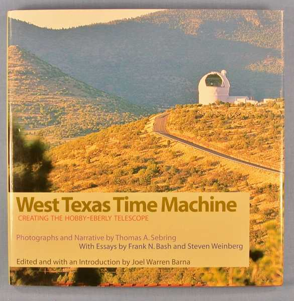 Image for West Texas Time Machine: Creating the Hobby-Eberly Telescope