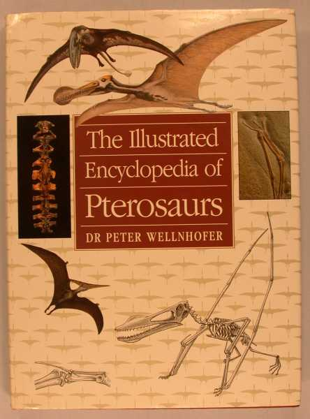 Image for The Illustrated Encyclopedia of Pterosaurs