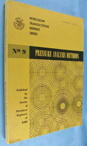 Image for Pressure Analysis Methods (Petroleum Transactions Reprint Series No. 9)