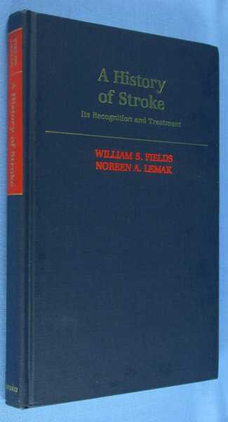 Image for A History of Stroke: Its Recognition and Treatment