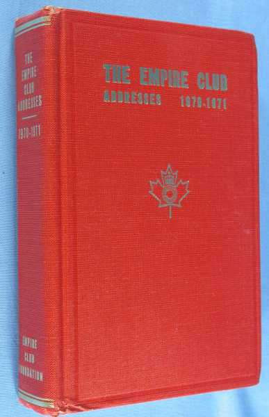 Image for The Empire Club of Canada - Addresses 1970-1971