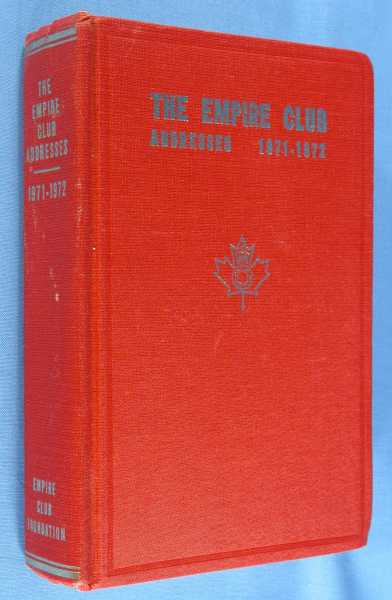Image for The Empire Club of Canada - Addresses 1971-1972