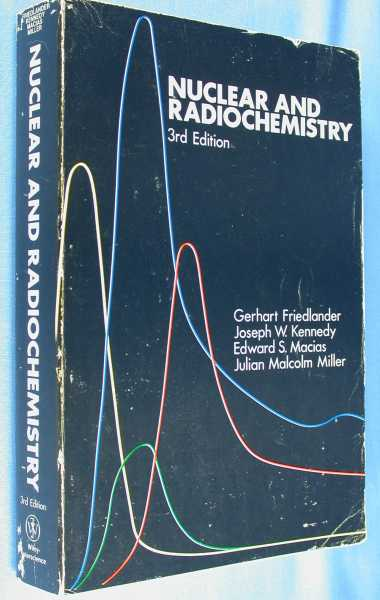 Image for Nuclear and Radiochemistry (Third Edition)