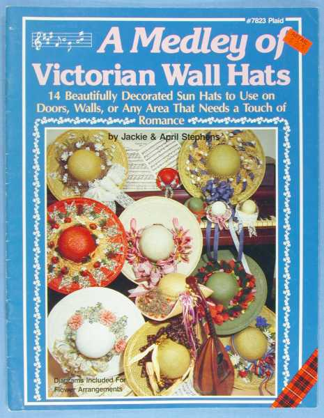 Image for A Medley of Victorian Wall Hats: 14 Beautifully Decorated Sun Hats to Use on Doors, Wall, or Any Area That Needs a Touch of Romance (#7823 Plaid