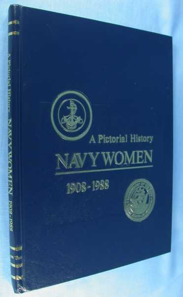 Image for A Pictorial History Navy Women 1908-1988 Volume Two 2